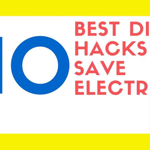 10 Best DIY Hacks for Saving Money on Electricity